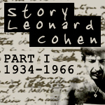 Story Leonard Cohen, Part One
